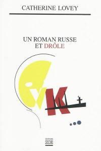 Un roman russe et drôle