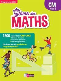 Au rythme des maths : CM, cycle 3 : programmes 2016