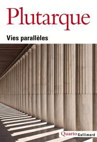 Vies parallèles. Suivi de Dictionnaire Plutarque