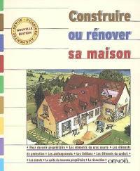 Construire ou rénover sa maison
