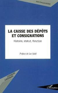 La Caisse des dépôts et consignations