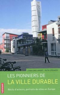Les pionniers de la ville durable