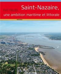 Place publique, hors série. Saint-Nazaire, une ambition maritime et littorale