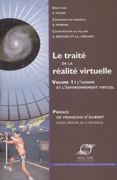 Le traité de la réalité virtuelle. Volume 1, L'homme et l'environnement virtuel