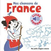 Mes chansons de France. Volume 1,