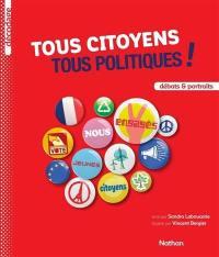 Tous citoyens, tous politiques !