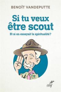 Si tu veux être scout