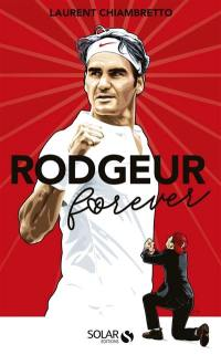 Rodgeur forever