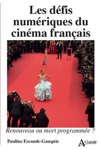 Les défis numériques du cinéma français