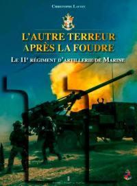Le 11e régiment d'artillerie de marine