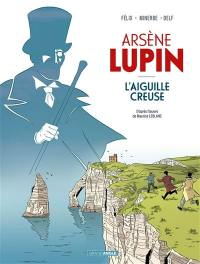 Arsène Lupin. L'aiguille creuse