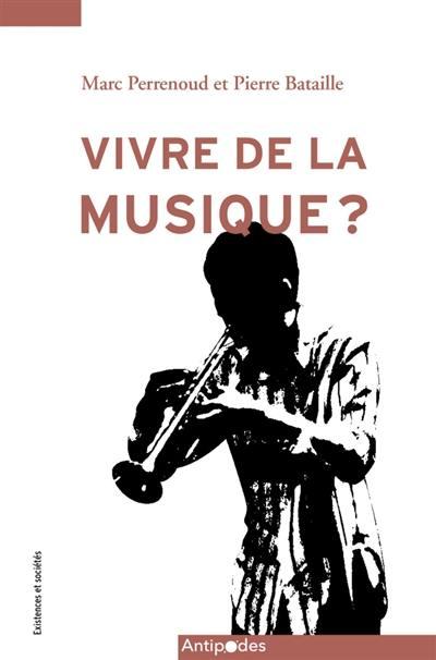Vivre de la musique ?