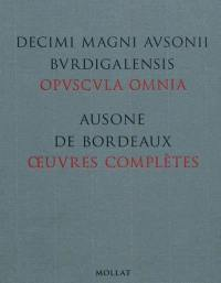 Oeuvres complètes = Opuscula omnia