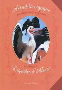 Astrid la cigogne raconte aux enfants quelques légendes d'Alsace
