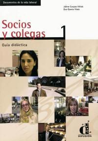Socios y colegas. Volume 1, Guia didactica