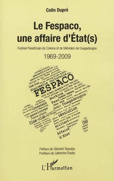 Le Fespaco, une affaire d'Etat(s)