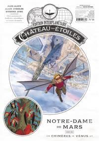 Le château des étoiles. Volume 16, Notre-Dame de Mars