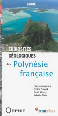 Curiosités géologiques de la Polynésie française