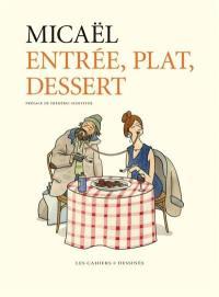 Entrée, plat, dessert