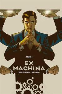 Ex machina. Volume 1,