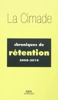 Chroniques de rétention