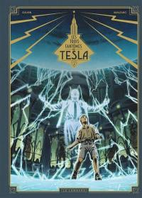 Les trois fantômes de Tesla. Volume 2, La conjuration des humains