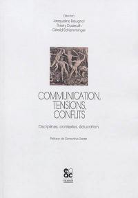 Communication, tensions, conflits