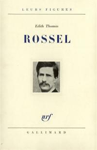 Rossel, 1844-1871