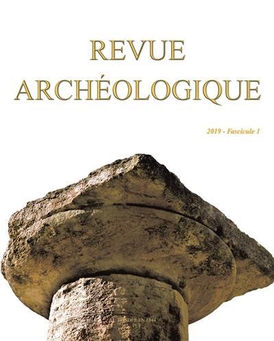 Revue archéologique. n° 1 (2019),