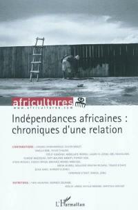Africultures. n° 83, Indépendances africaines
