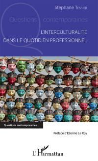 L'interculturalité dans le quotidien professionnel