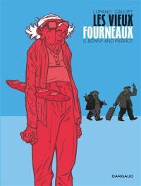 Les vieux fourneaux. Volume 2, Bonny and Pierrot