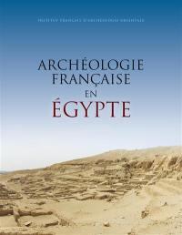 Archéologie française en Egypte