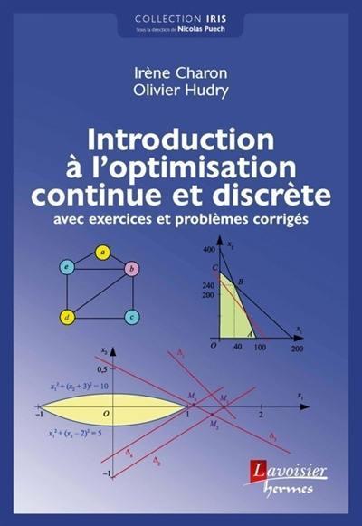 Introduction à l'optimisation continue et discrète