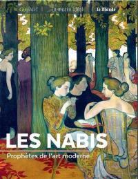 Les nabis : prophètes de l'art moderne