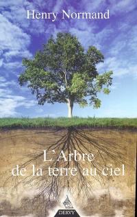 L'arbre, de la terre au ciel