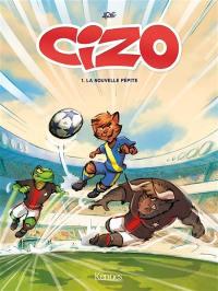 Cizo. Volume 1, La nouvelle pépite