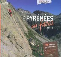 Les Pyrénées en faces. Volume 2,