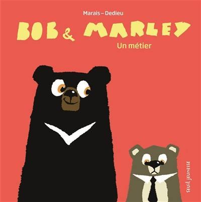 Bob & Marley, Un métier