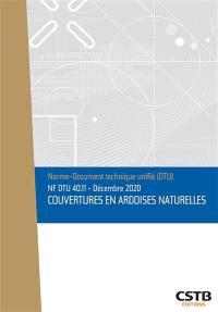 Couvertures en ardoises naturelles : NF DTU 40.11 : décembre 2020