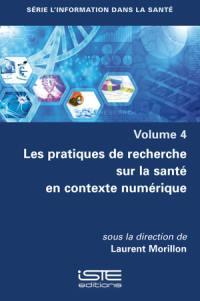 Les pratiques de recherche sur la santé en contexte numérique