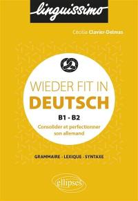 Wieder fit in Deutsch, B1-B2