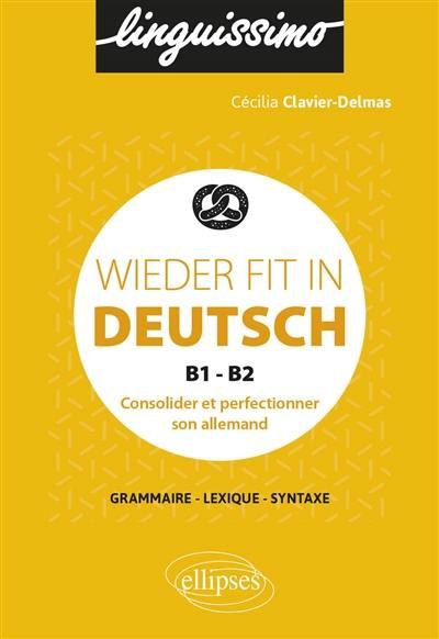Wieder fit in Deutsch, B1-B2