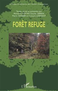 Forêt refuge