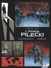Rendez-vous avec monsieur X, L'affaire Pilecki