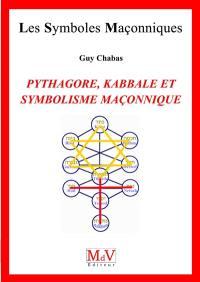 Pythagore, kabbale et symbolisme maçonnique