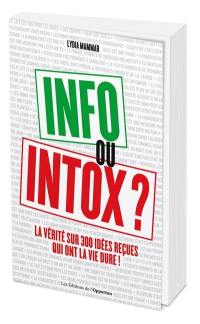 Info ou intox ?