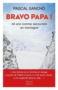 Bravo papa !