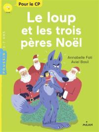 Le loup et les trois Pères Noël