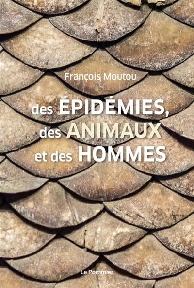 Des épidémies, des animaux et des hommes